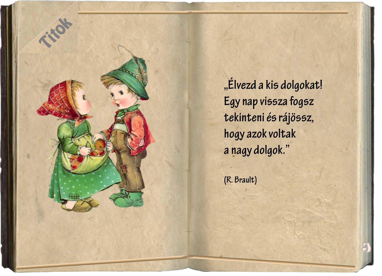 idézetek gyerekeknek emlékkönyvbe Emlékkönyv (2)   jolka.qwqw.hu | Book cover, Books, Art