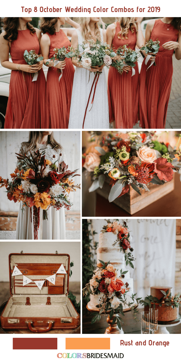 Top 8 October Wedding Color Combos For 2019 Rust Orange Colsbm Weddings Weddingid In 2020 Wedding Color Combos Fall Wedding Color Palette October Wedding Colors