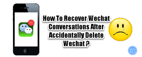 This tutorial will show you methods to restore Wechat