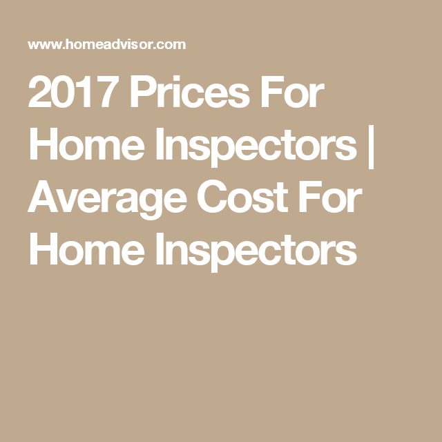 2017 Prices For Home Inspectors