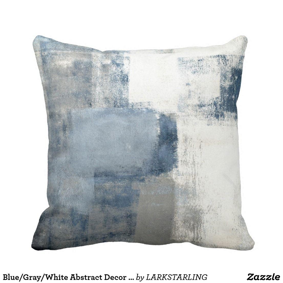 Bluegraywhite abstract decor pillow decor pillows pinterest