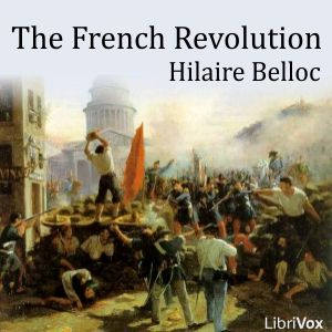 The French Revolution By Hilaire Belloc Painting French Revolution Revolution