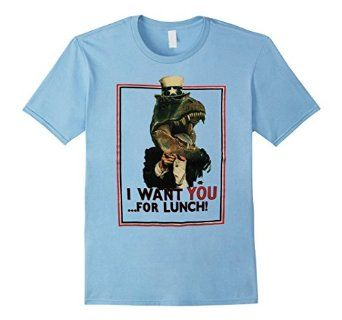T rex dinosaur president want you for lunch T shirt