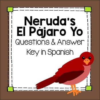 After reading comprehension questions about Pablo Neruda's ...