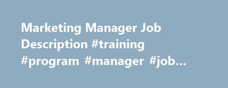 Marketing Manager Job Description Training Program Manager Job