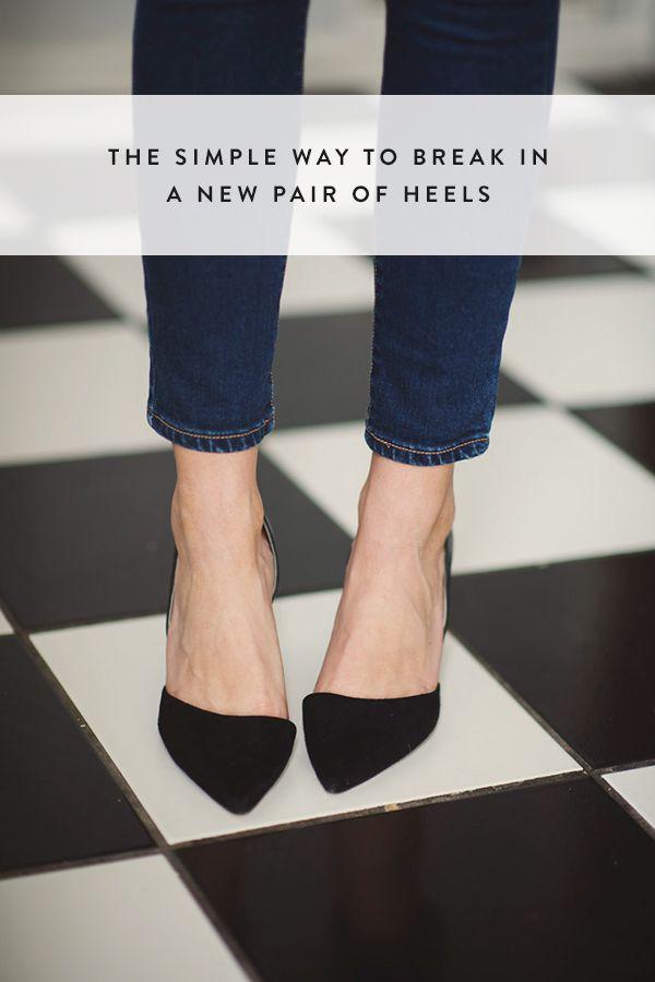 The Simple Way To Break In A New Pair Of Heels Breaking In Shoes Heels Basic Heels