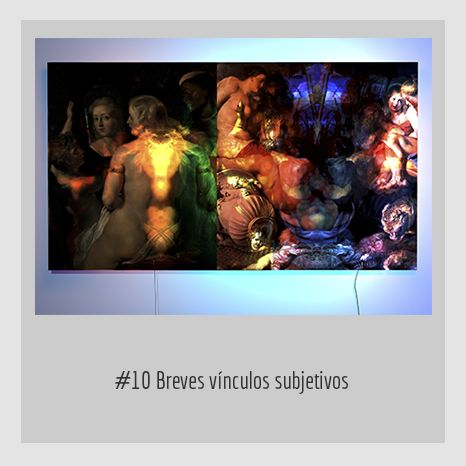 #10 Breves vínculos subjetivos