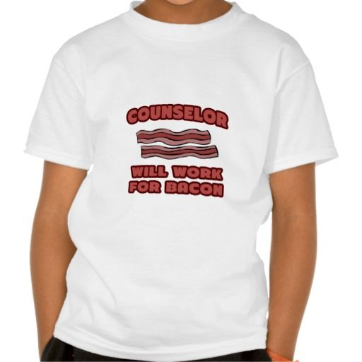 Counselor  Will Work For Bacon Tee T Shirt, Hoodie Sweatshirt