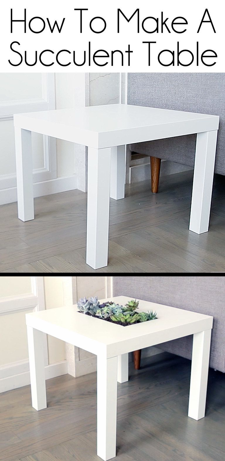 Get Fancy Af And Turn A Table Into A Succulent Garden Ikea Table Hack Ikea Side Table Ikea Table