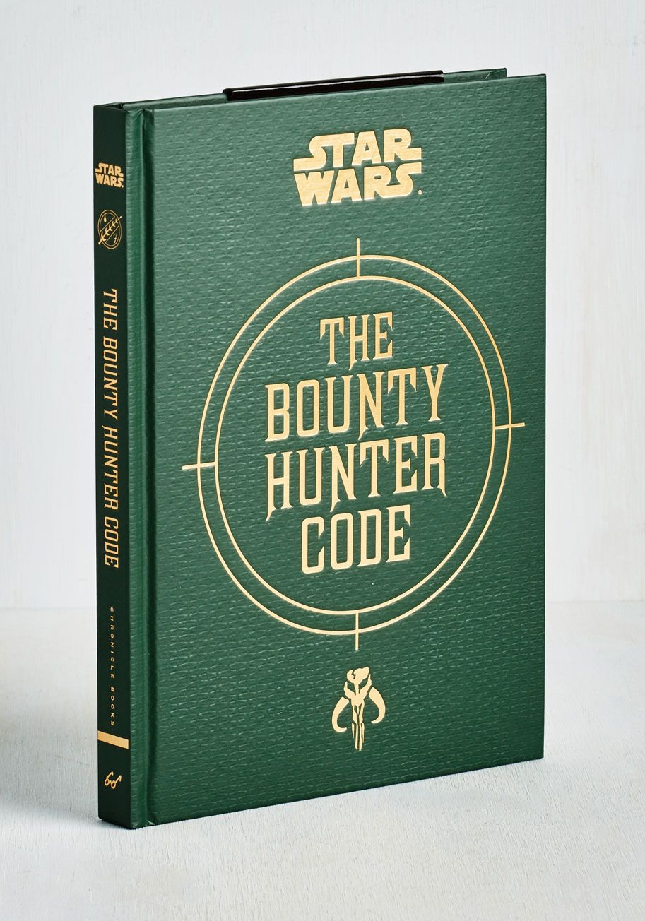 The Bounty Hunter Code. Its not every Mandalorian who has the privilege of taking a peek into Boba Fetts own copy of the Bounty Hunters Guild Handbook. #green #modcloth