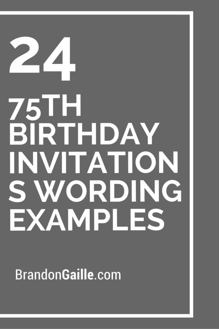 24 75th birthday invitations wording examples 75th birthday 24 75th birthday invitations wording examples filmwisefo