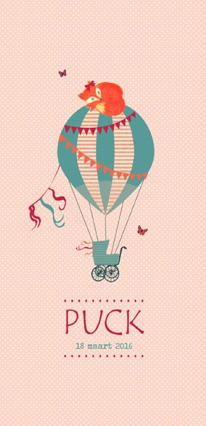 Geboortekaartje Puck - voorkant - Pimpelpluis - https://www.facebook.com/pages/Pimpelpluis/188675421305550?ref=hl (#  vosje - meisje - lief - roze - luchtballon - ballon - vlagjes - slinger - origineel)