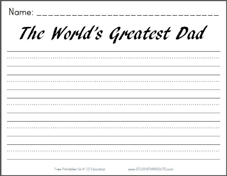 The World\'s Greatest Dad - Free Printable Writing Prompt Worksheet ...