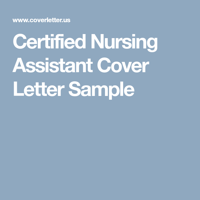 Certified Nursing Assistant Cover Letter Sample  Krissy
