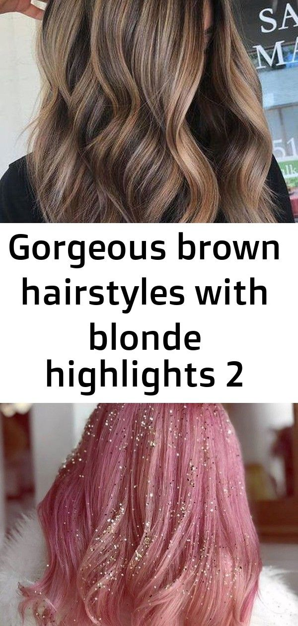 Gorgeous brown hairstyles with blonde highlights 2 #naturalashblonde