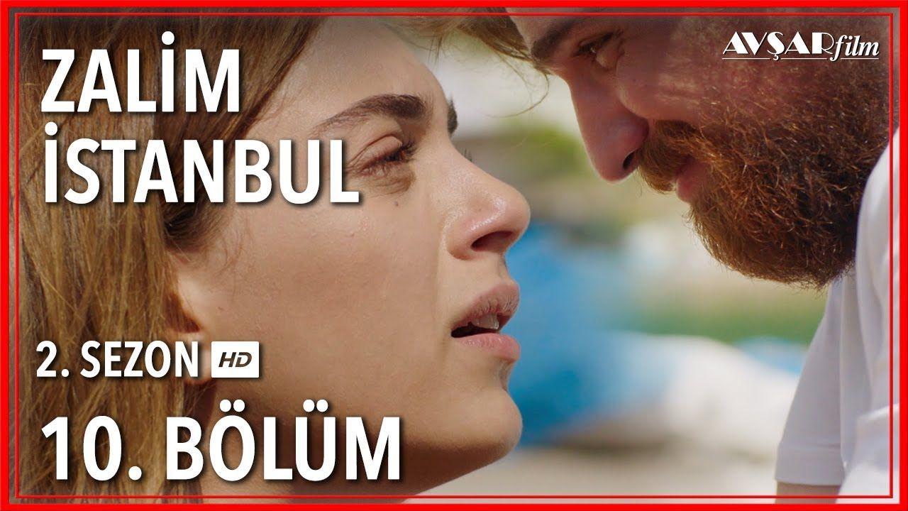 Zalim Istanbul 10 Bolum Tek Parca Istanbul Film Tek Parca