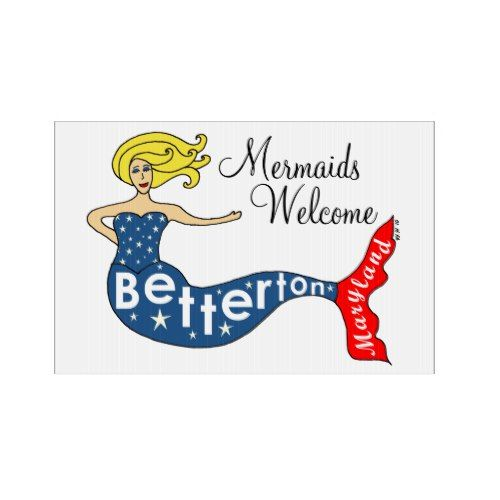 Mermaids Welcome Betterton, Maryland Sign