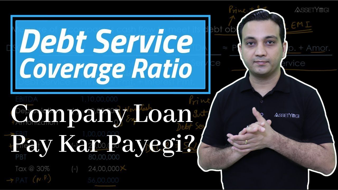 Dscr debt service coverage ratio explained in hindi