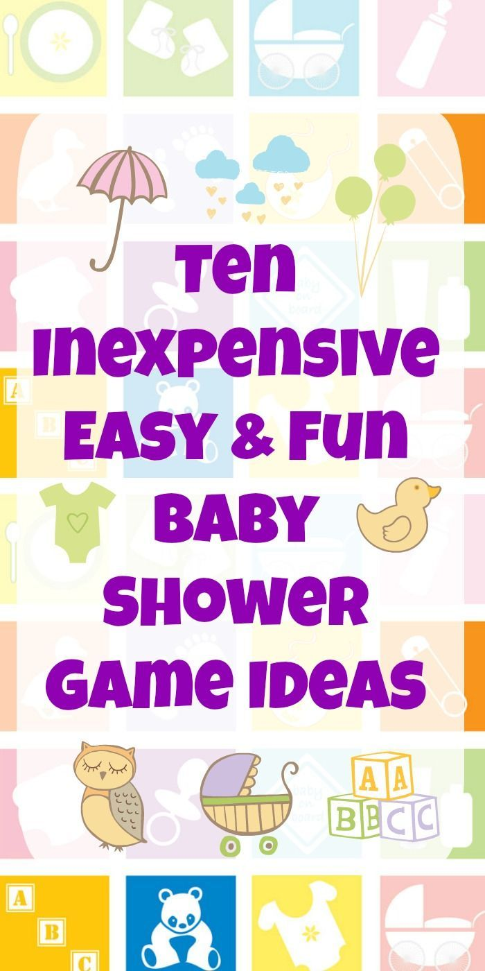 10 Inexpensive Easy Fun Baby Shower Game Ideas Baby Shower For