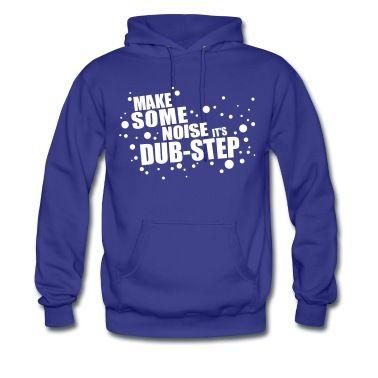 Sweat-shirt à capuche Dubstep #cloth #cute #kids# #funny #hipster #nerd #geek #awesome #gift #shop Thanks.