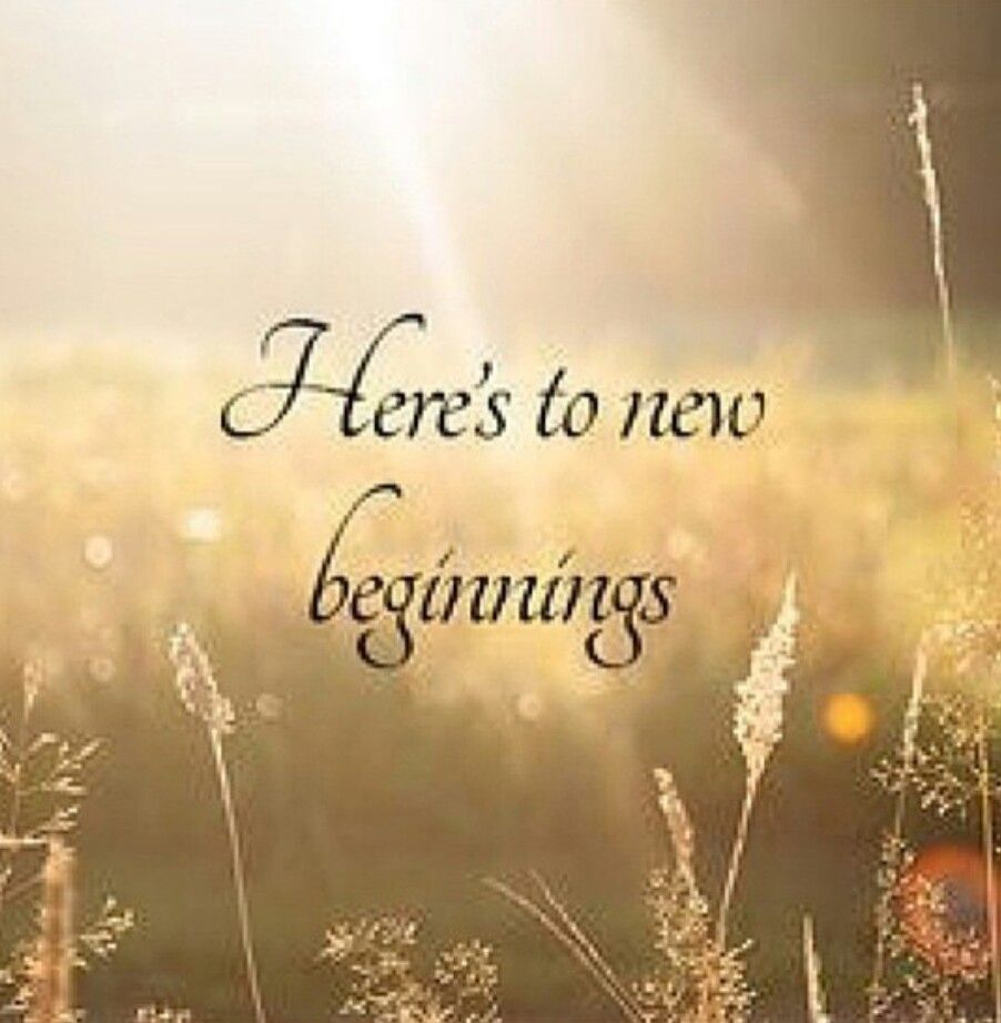 Pin By Rosemary Burns On Bye 2019 In 2020 With Images New Beginning Quotes New Journey Quotes Beginning Quotes