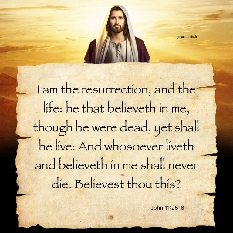"""I Am The Resurrection, And The Life: He That Believeth In"