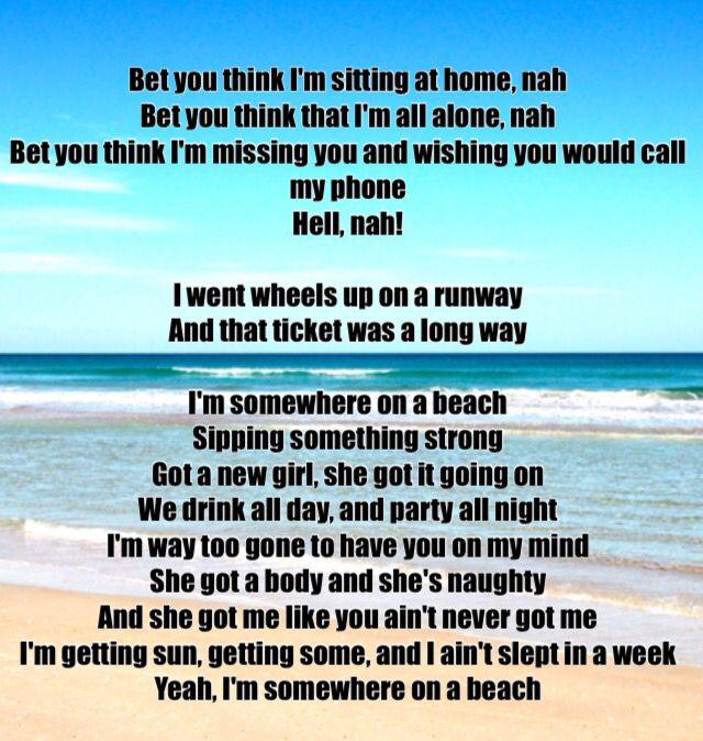 5789395214260e Hell na ah! Somewhere on a beach   Dierks Bentley