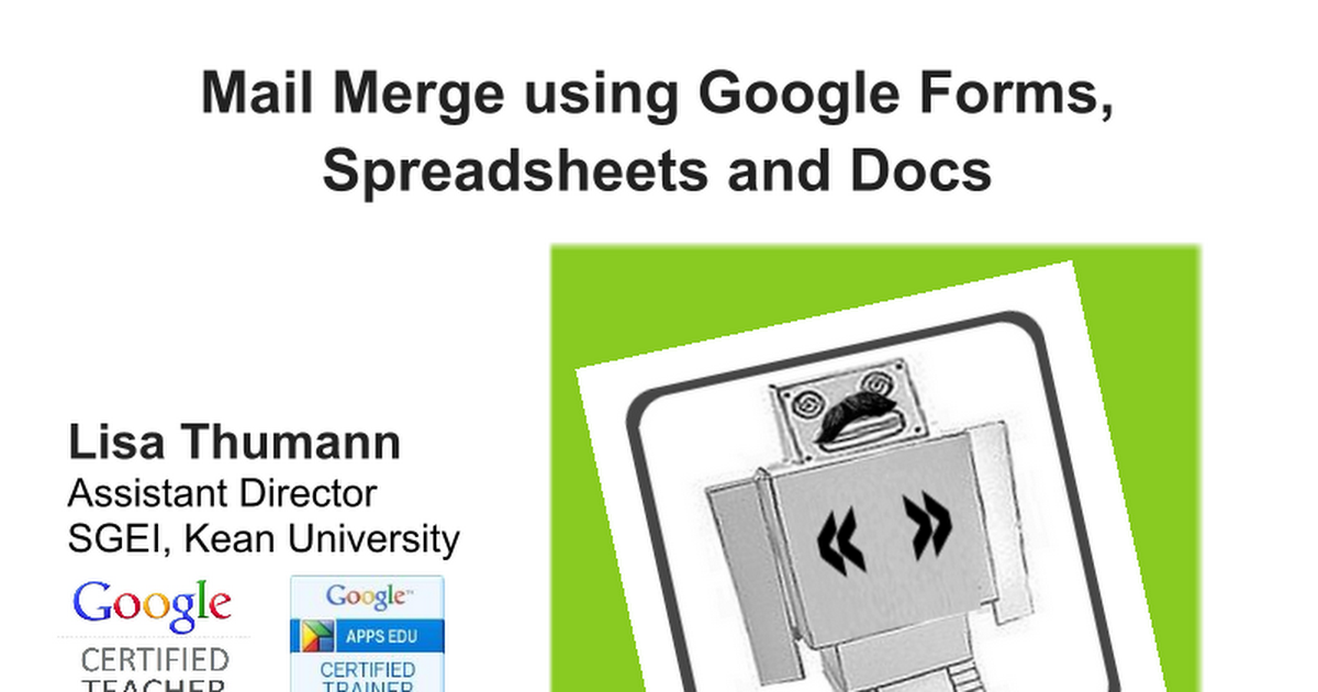 Fetc Mail Merge Using Google Forms Spreadsheets And Docs Mail Merge Google Forms Spreadsheet