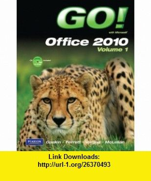Go with microsoft office 2010 volume 1 9780132454469 shelley go with microsoft office 2010 volume 1 9780132454469 shelley gaskin robert l fandeluxe Images