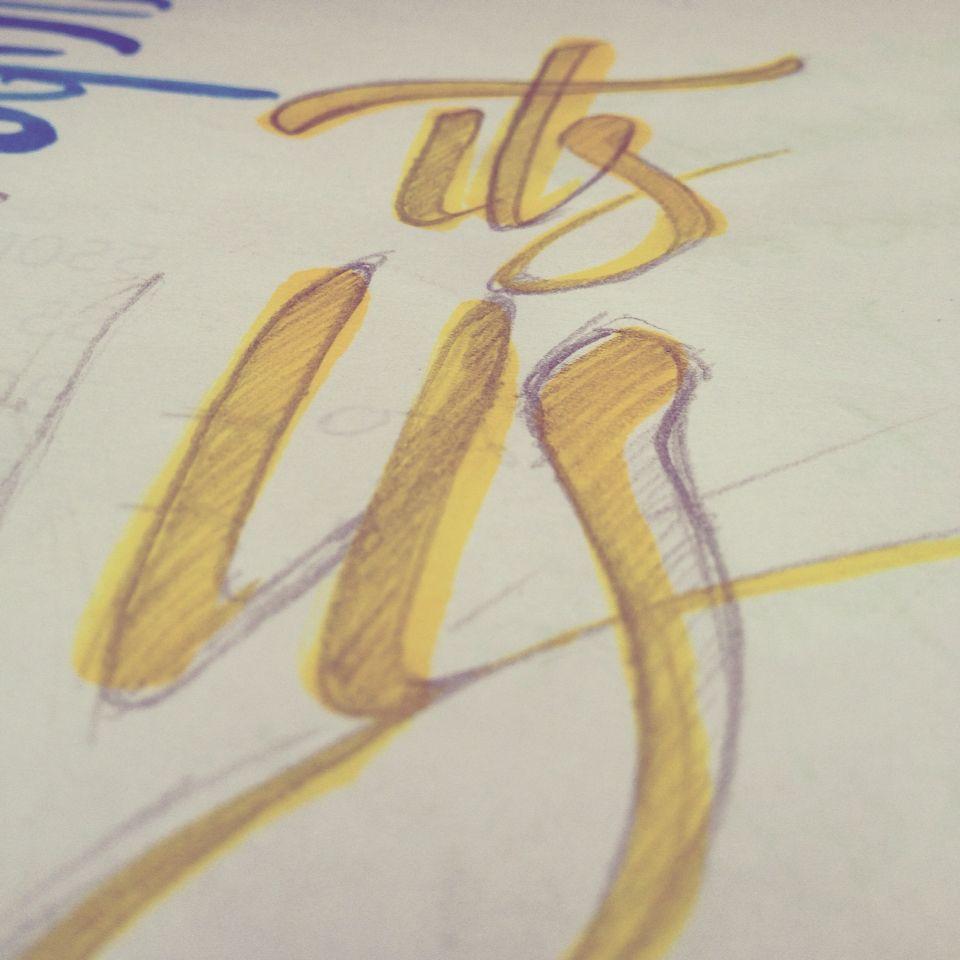 It's us #Lettering #sketch #PragmaEstudioCreativo