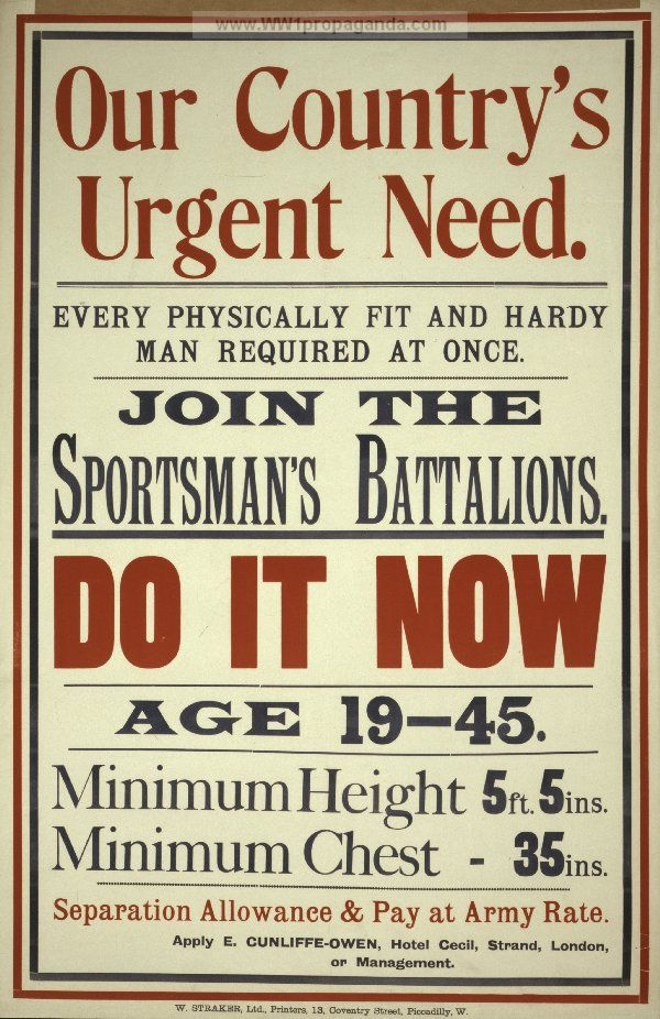 Our Country S Urgent Need Every Physically Fit And Hardy Man Required At Once Join The Sportsman S Batta Ww1 Propaganda Posters Propaganda Posters Propaganda