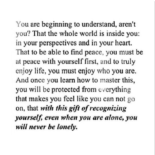 Even When You Are Alone You Will Never Be Lonely
