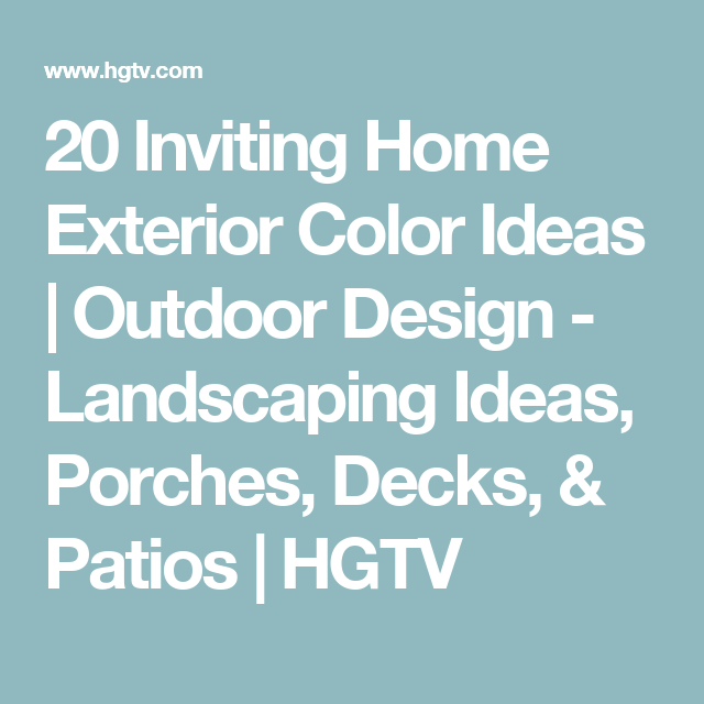 28 Inviting Home Exterior Color Ideas: 28 Inviting Home Exterior Color Ideas