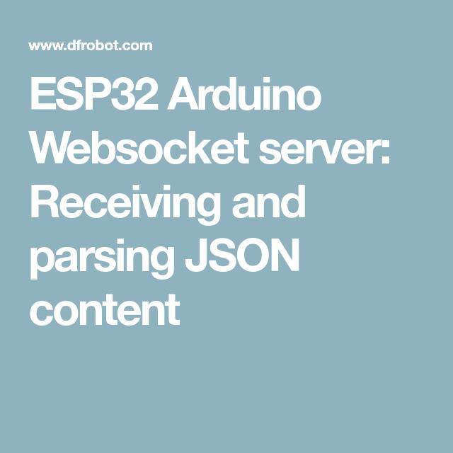 ESP32 Arduino Websocket server: Receiving and parsing JSON