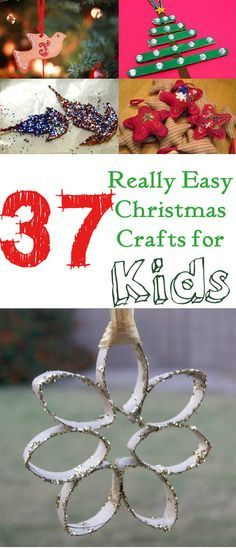 38 Really Easy Christmas Crafts for Kids Craft, Xmas and Ornament