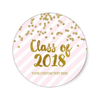 Pink gold confetti graduation 2018 custom name classic round sticker gold confetti round stickers and confetti