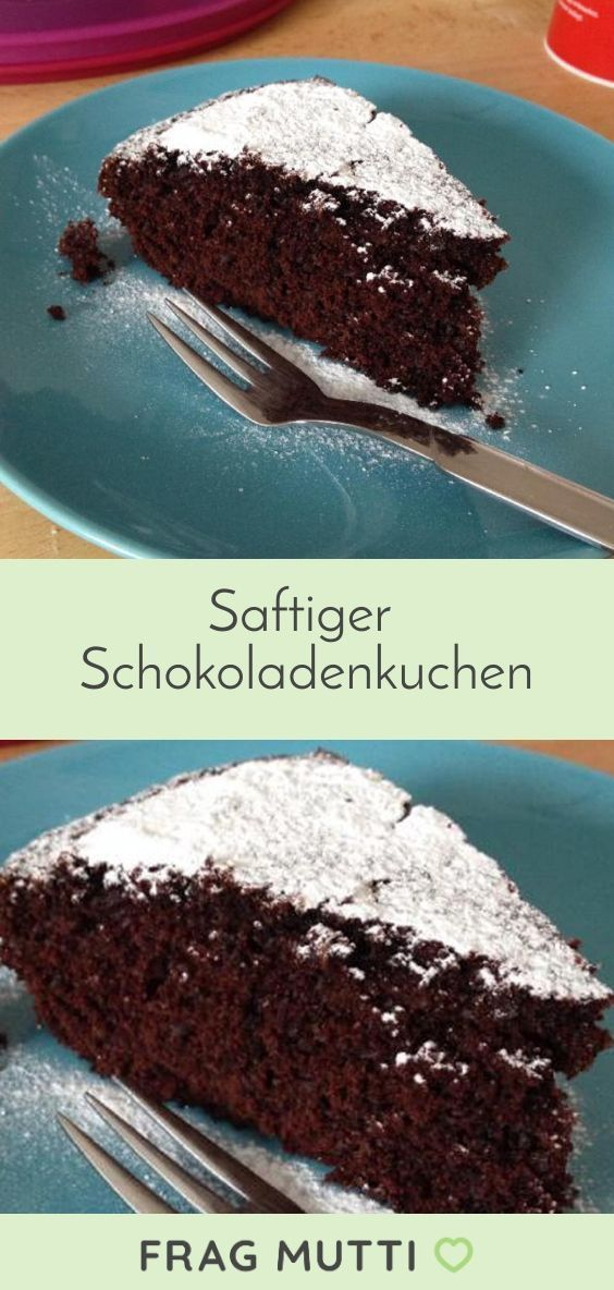 Schokokuchen – Rezept | Frag Mutti – Stacey&DessertRezepte