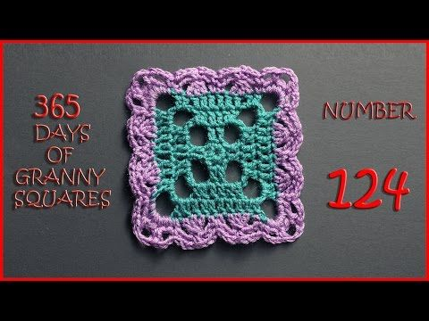 365 Days of Granny Squares Number 124 - YouTube | Tejido MANUALIDAD ...