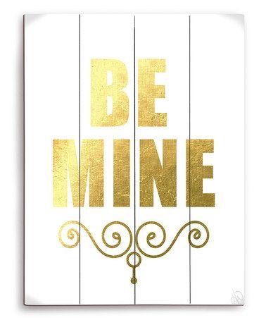Love this White 'Be Mine' Wall Art on #zulily! #zulilyfinds