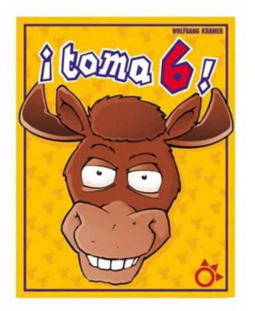 TOMA 6 Amigo ¡No es un juego para bueyes! Tienes 10 cartas para jugar, de manera inteligente, en una de las cuatro filas. Pero, atención, en cada fila sólo