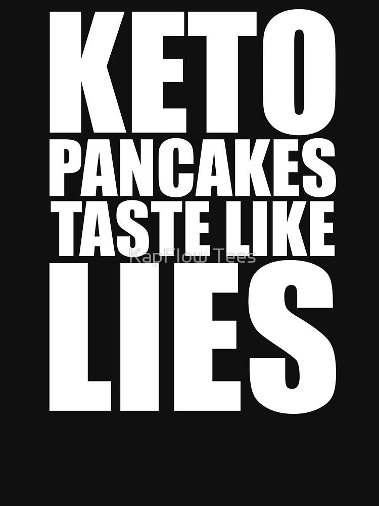Keto Pancakes Taste Like Lies Low Carb Lifestyle Humor Design HSweatshirt #keto #ketorecipes #ketoge...