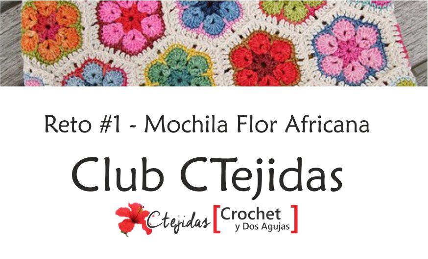 Reto #1: Mochila Flores Africanas - Club CTejidas ~ CTejidas ...