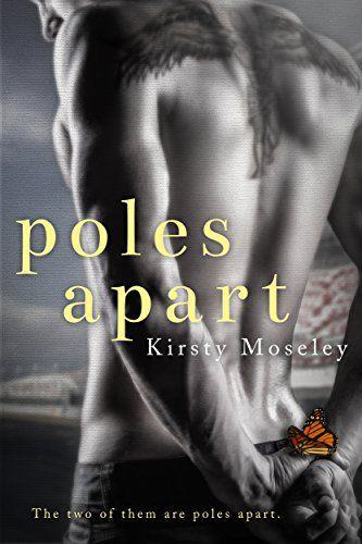 *´¨✫) ¸.•´¸.•*´¨)✯ ¸.•*¨) ¸.•´¸.•*´¨)✯ ¸.•*¨) *´¨✫) ✮ (¸.•´✶ 99¢ Sale! ✮ (¸.•´✶ Poles Apart by Kirsty Moseley  ✩ Amazon: http://geni.us/EDdf4