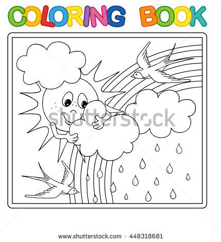 Vector Coloring Book Page For Children Funny Sun Behind The Clouds Rain And Rainbow