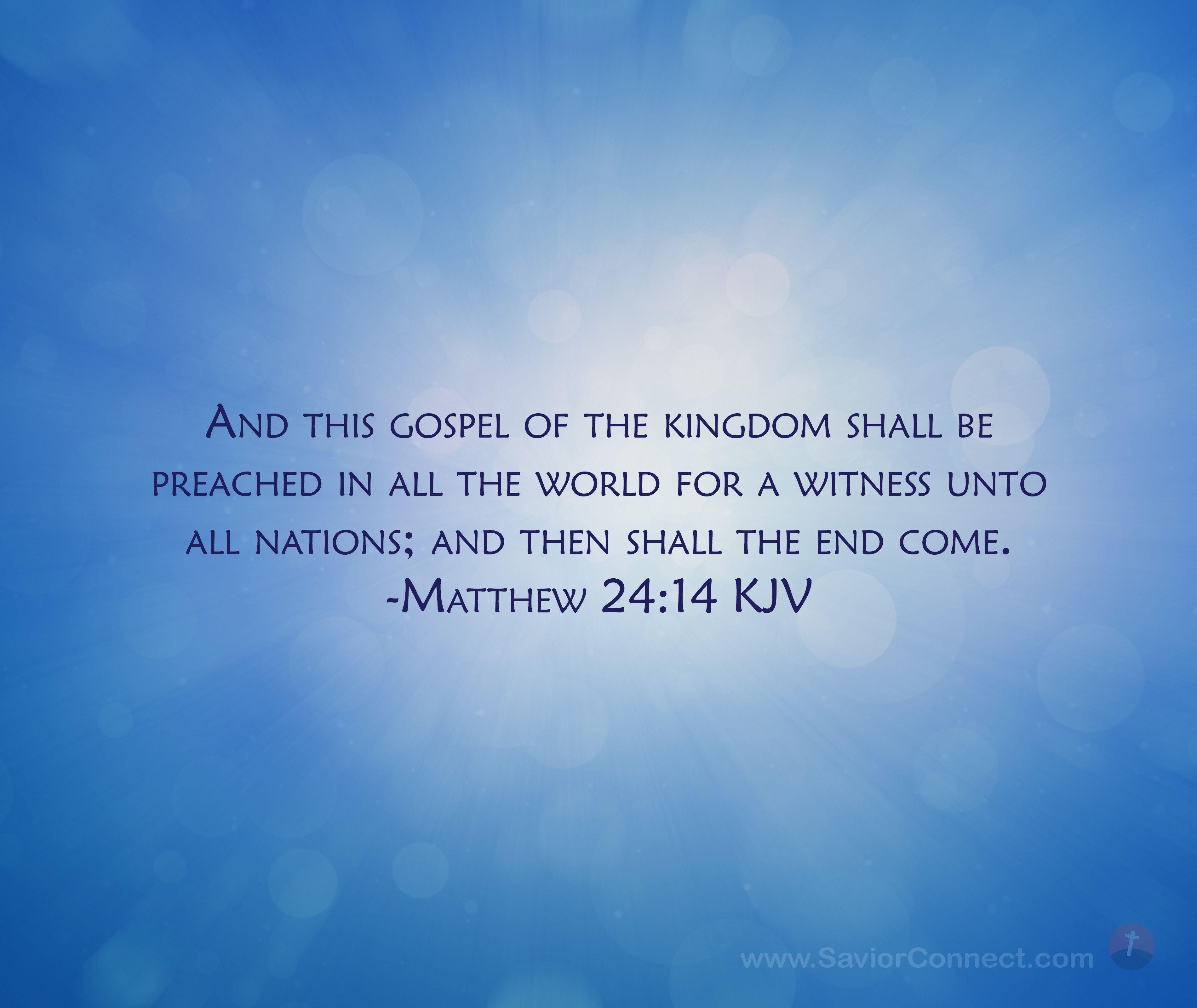 Matthew 24 14 King James Version In