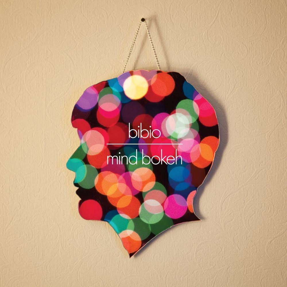 Bibio Mind Bokeh Electronic Nice Title Music That