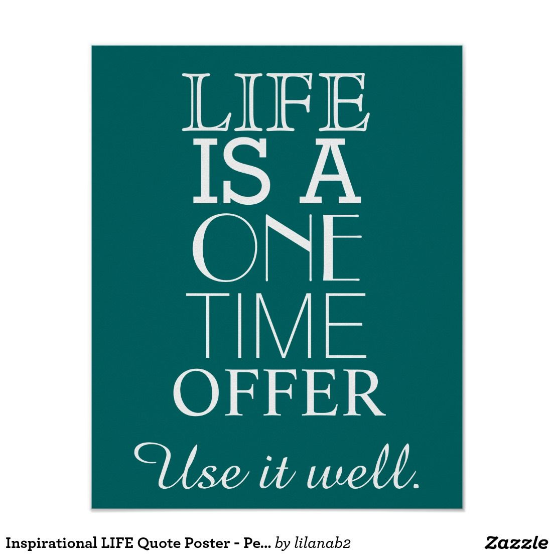 Life Quote Posters Inspirational Life Quote Poster  Personalize  Mg Cooper Founder