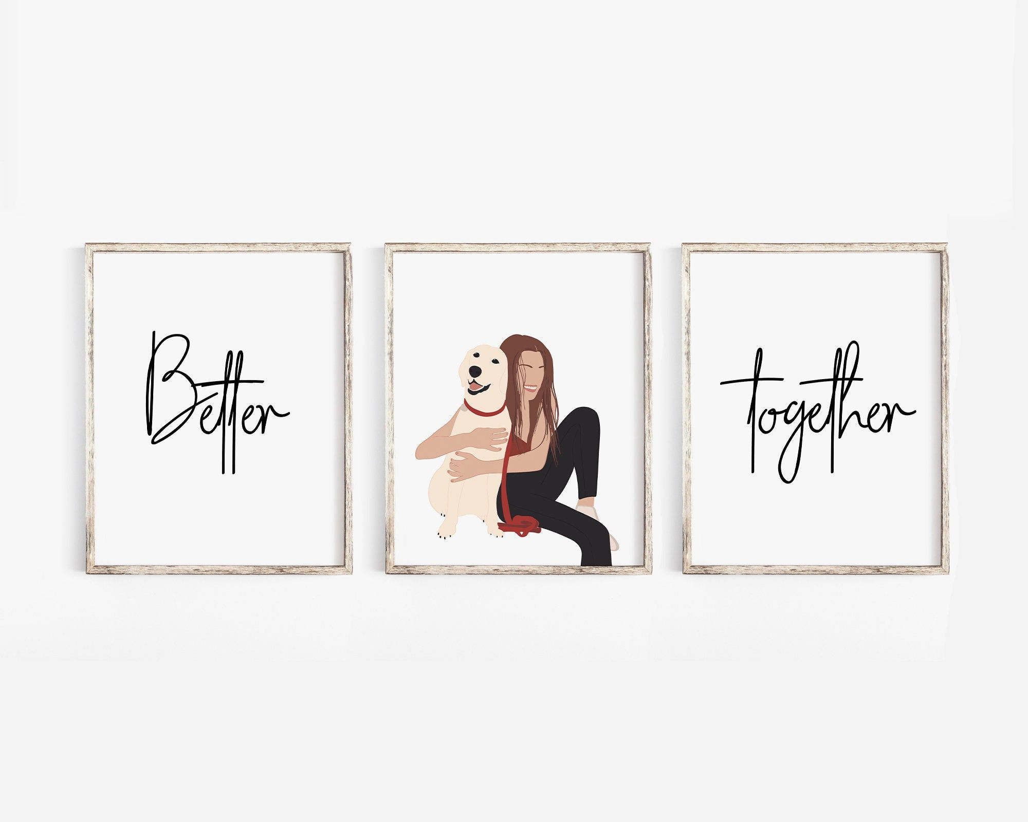 Better Together Set Of 3 Prints, Quote Print, Minimalist Wall Art, Quote Printables, Abstarct Print, Dog Lovers Print, Gift For Dog Lovers,