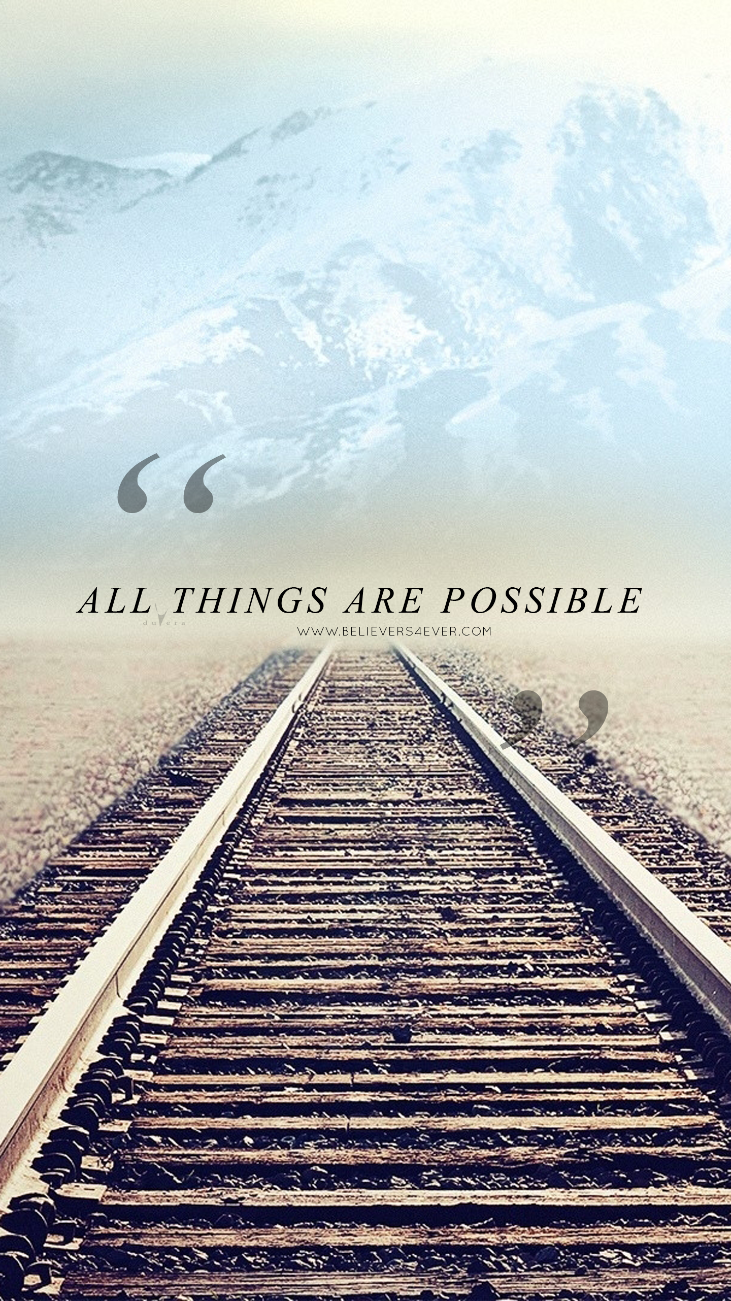 All Things Are Possible Believers4ever Com Wallpaper Bible Scripture Wallpaper Lock Screen Wallpaper