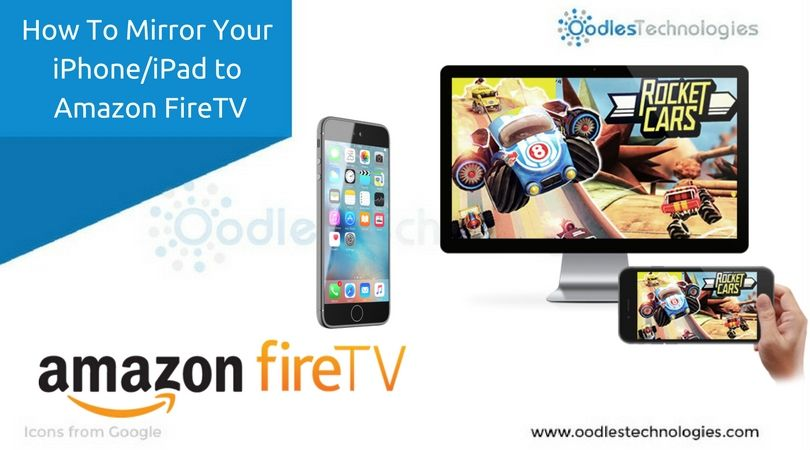 How To Mirror your iPhone or iPad to Amazon FireTV